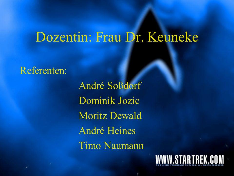 Dozentin: Frau Dr. Keuneke