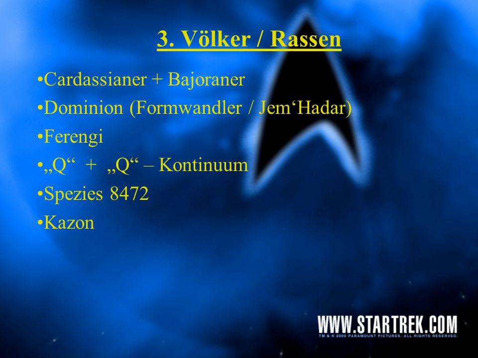 3. Völker / Rassen Cardassianer + Bajoraner