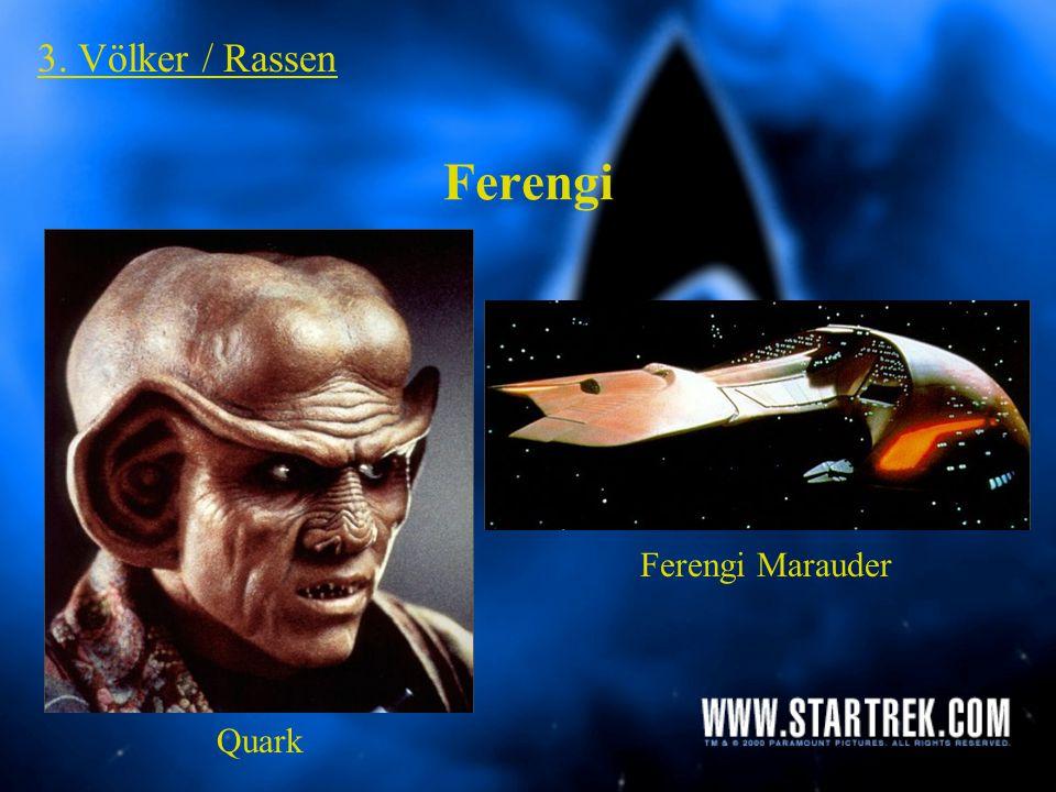 3. Völker / Rassen Ferengi Ferengi Marauder Quark