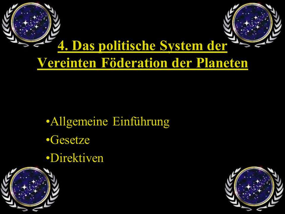 4. Das politische System der Vereinten Föderation der Planeten