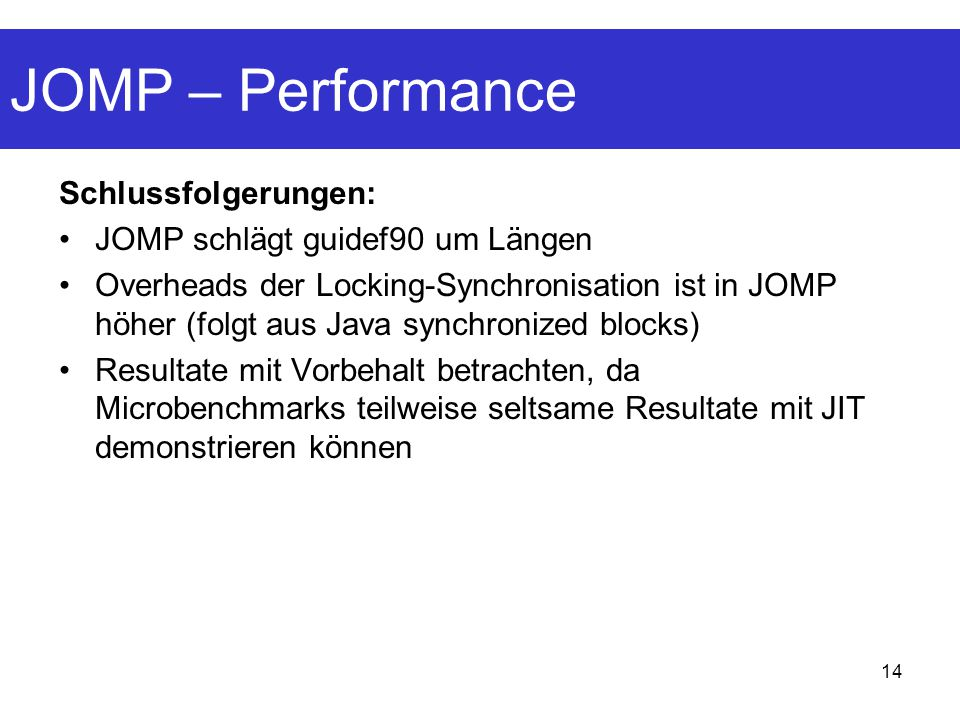 JOMP – Performance Schlussfolgerungen: JOMP schlägt guidef90 um Längen