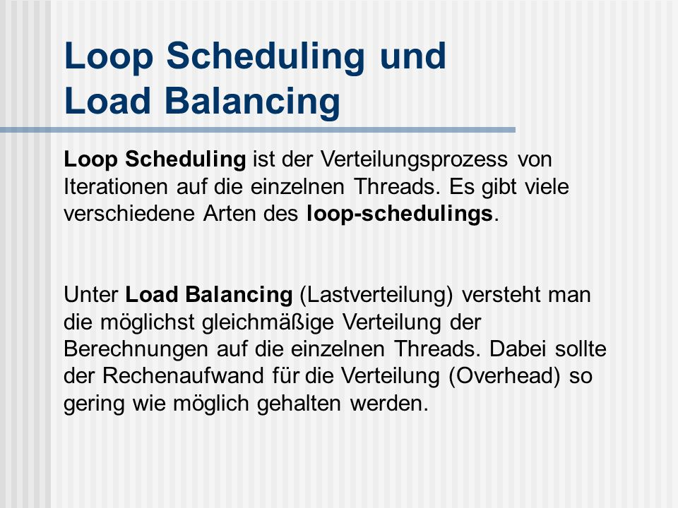Loop Scheduling und Load Balancing
