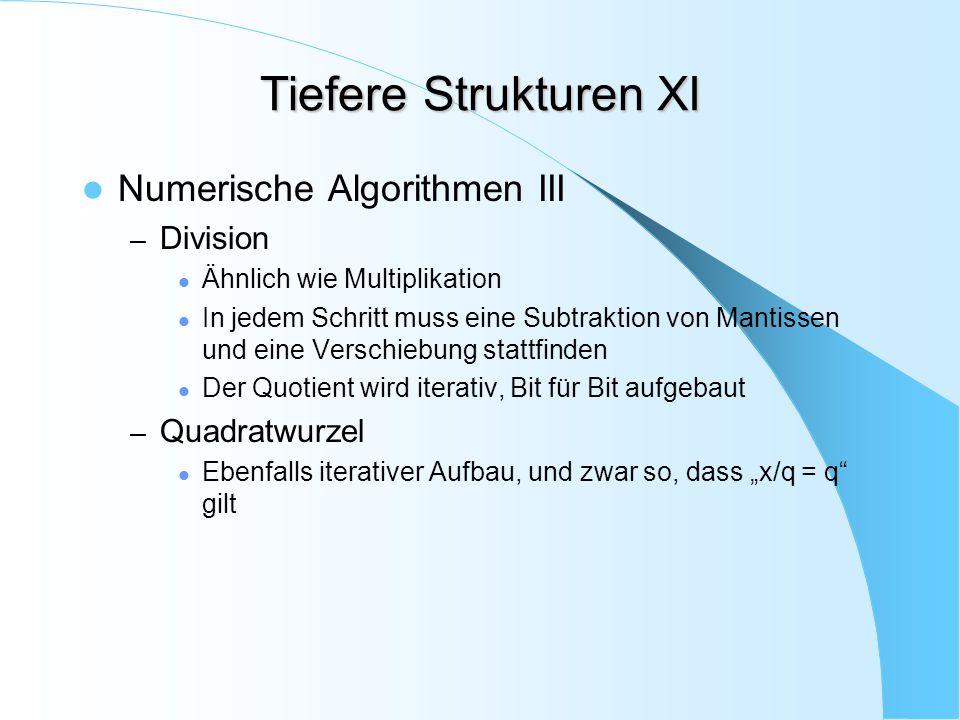 Tiefere Strukturen XI Numerische Algorithmen III Division