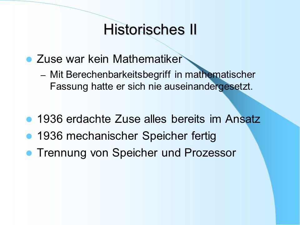 Historisches II Zuse war kein Mathematiker