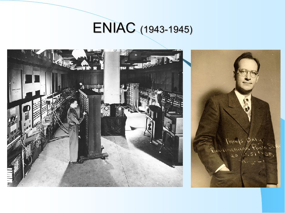 ENIAC (1943-1945)
