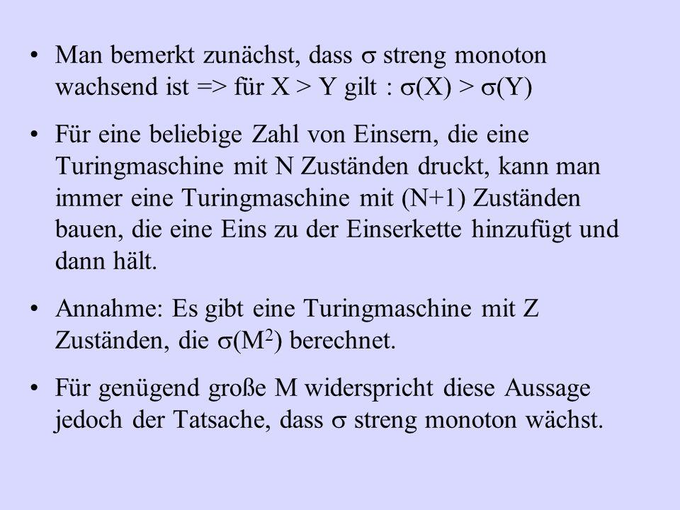 Man bemerkt zunächst, dass s streng monoton wachsend ist => für X > Y gilt : (X) > (Y)