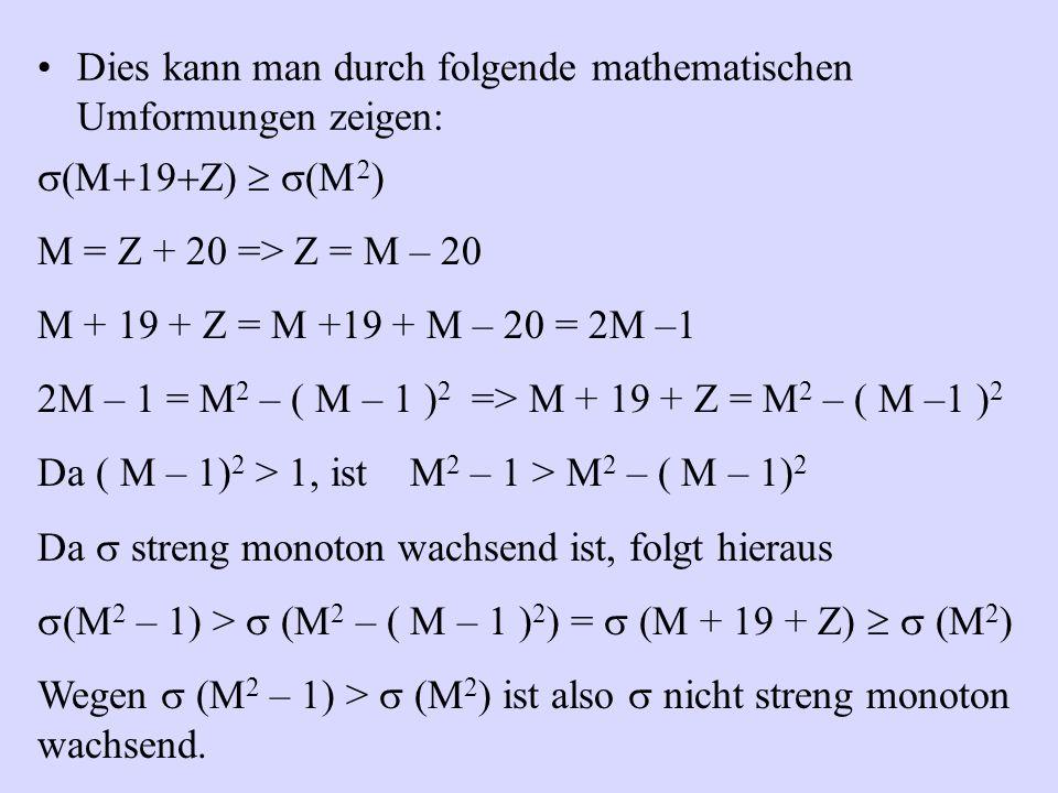 Dies kann man durch folgende mathematischen Umformungen zeigen: