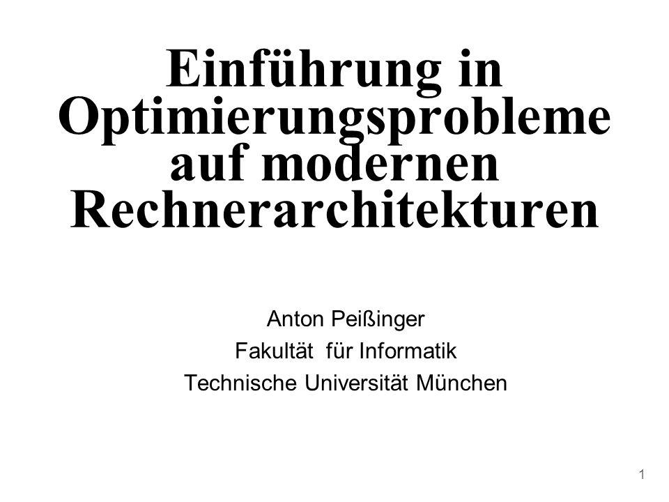 Einführung in Optimierungsprobleme auf modernen Rechnerarchitekturen
