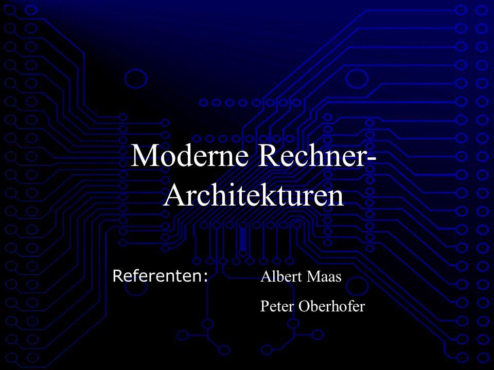 Moderne Rechner-Architekturen
