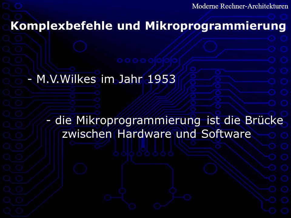 Komplexbefehle und Mikroprogrammierung