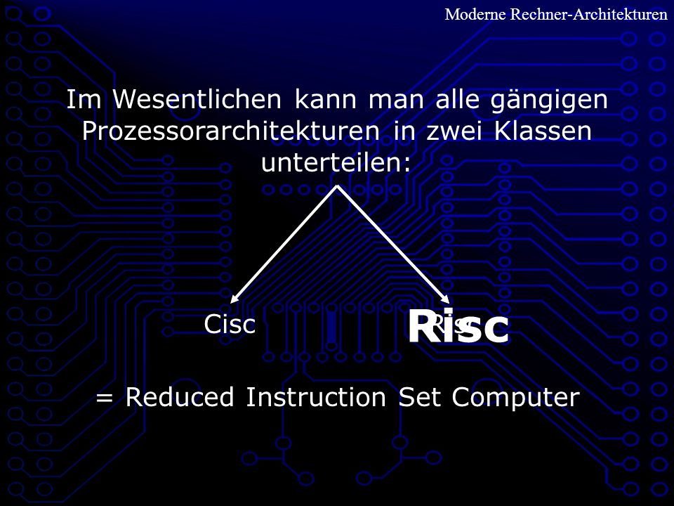 = Reduced Instruction Set Computer