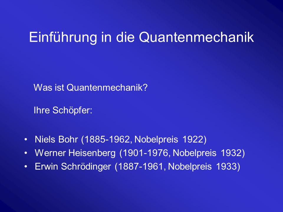 Einführung in die Quantenmechanik
