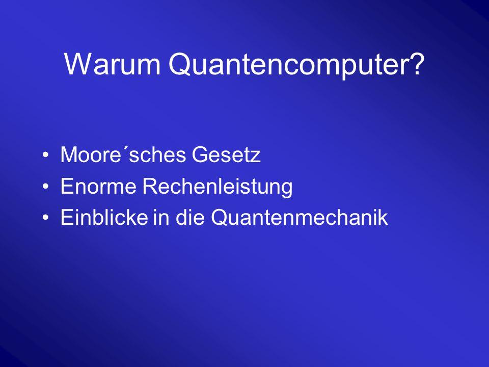 Warum Quantencomputer