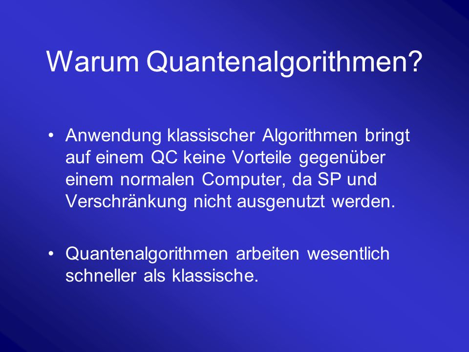 Warum Quantenalgorithmen