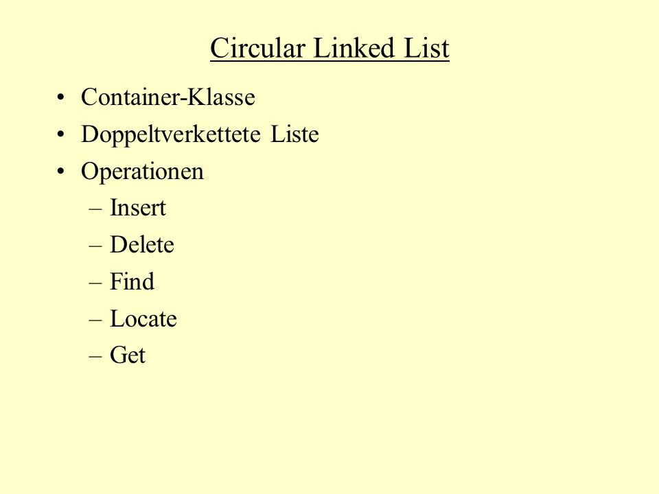 Circular Linked List Container-Klasse Doppeltverkettete Liste