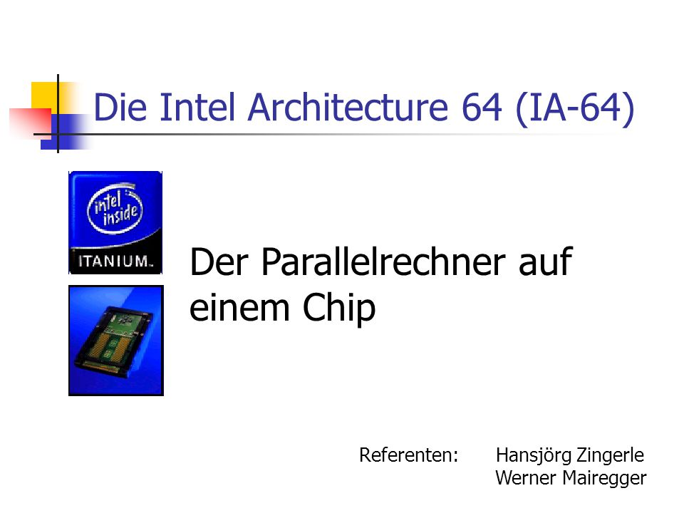 Die Intel Architecture 64 (IA-64)