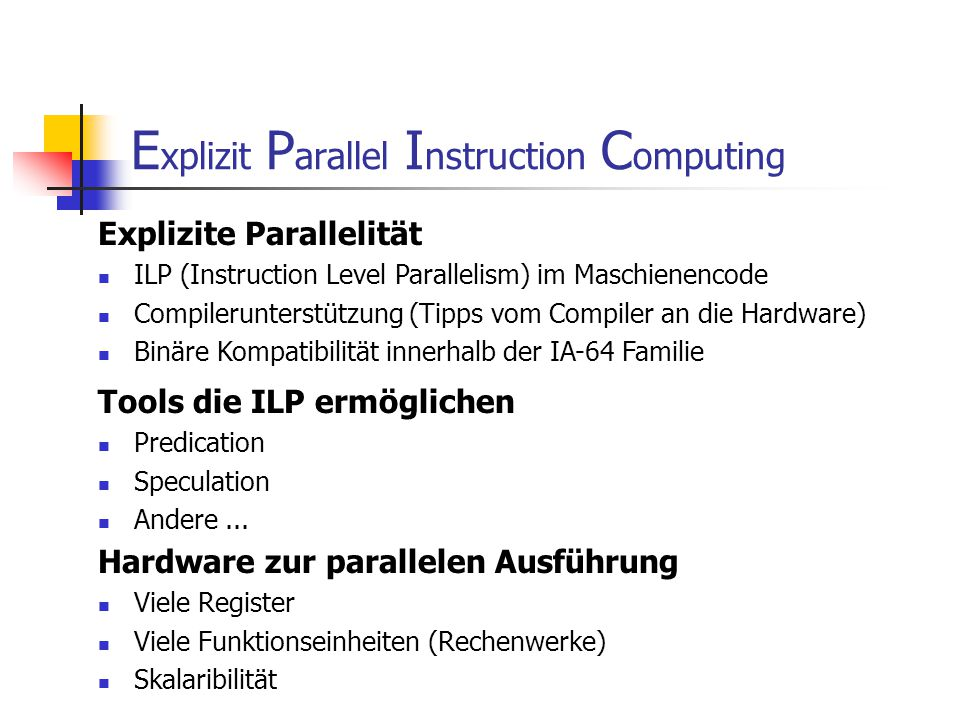 Explizit Parallel Instruction Computing