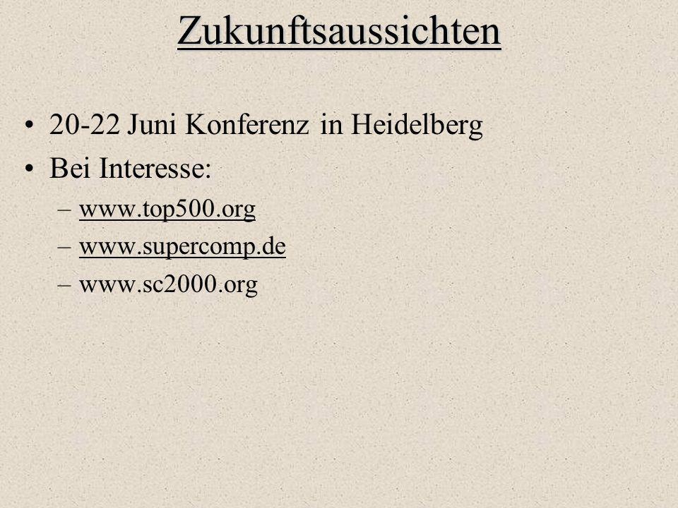 Zukunftsaussichten 20-22 Juni Konferenz in Heidelberg Bei Interesse: