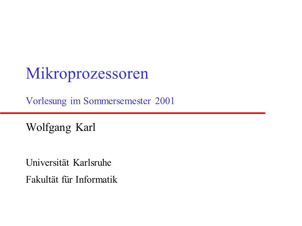 Mikroprozessoren Vorlesung im Sommersemester 2001