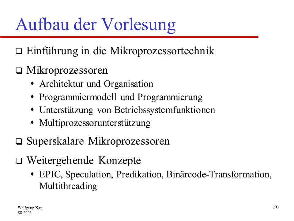 Aufbau der Vorlesung Einführung in die Mikroprozessortechnik
