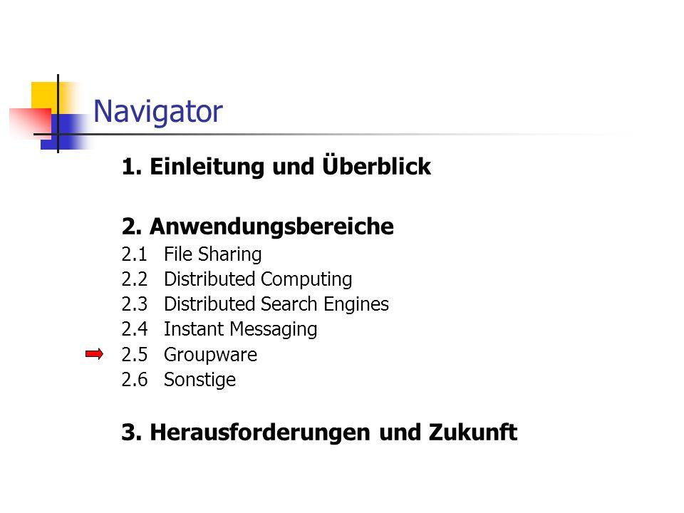 Navigator 1. Einleitung und Überblick 2. Anwendungsbereiche
