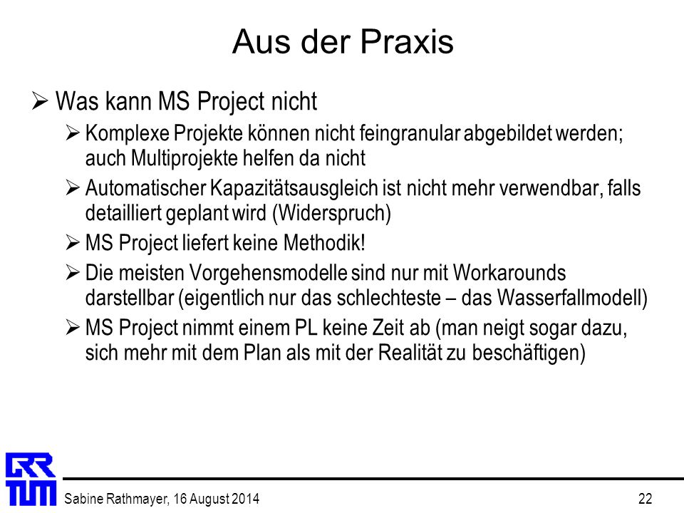 Aus der Praxis Was kann MS Project nicht