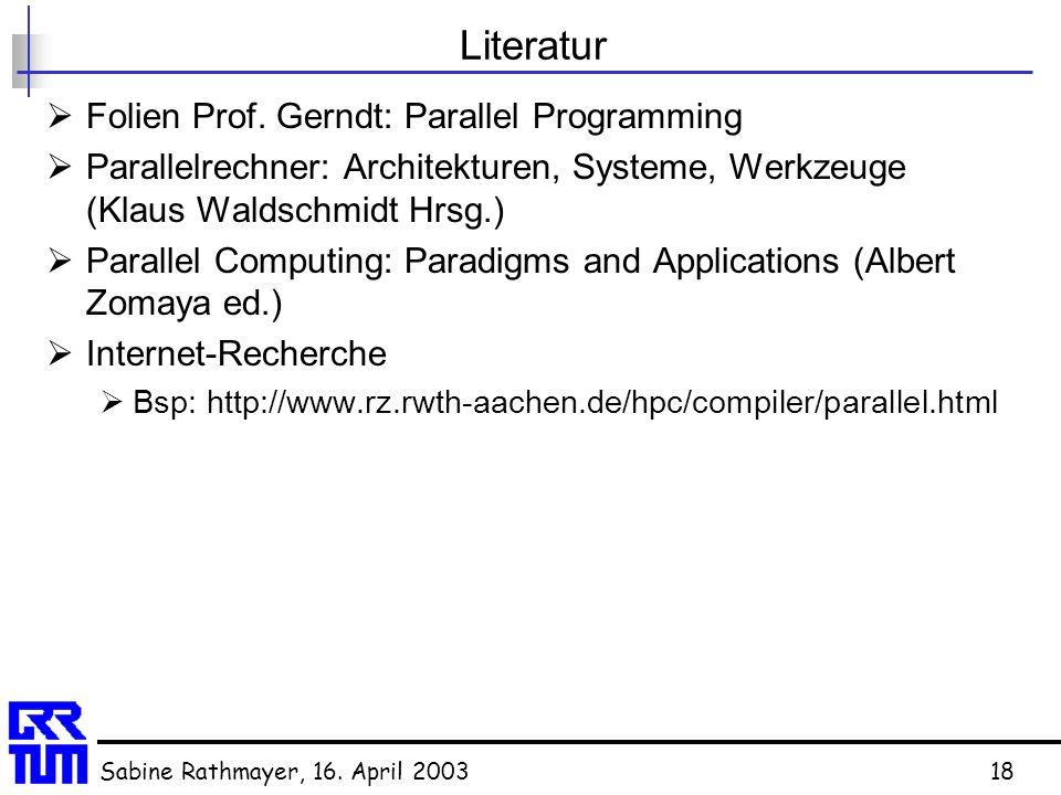Literatur Folien Prof. Gerndt: Parallel Programming