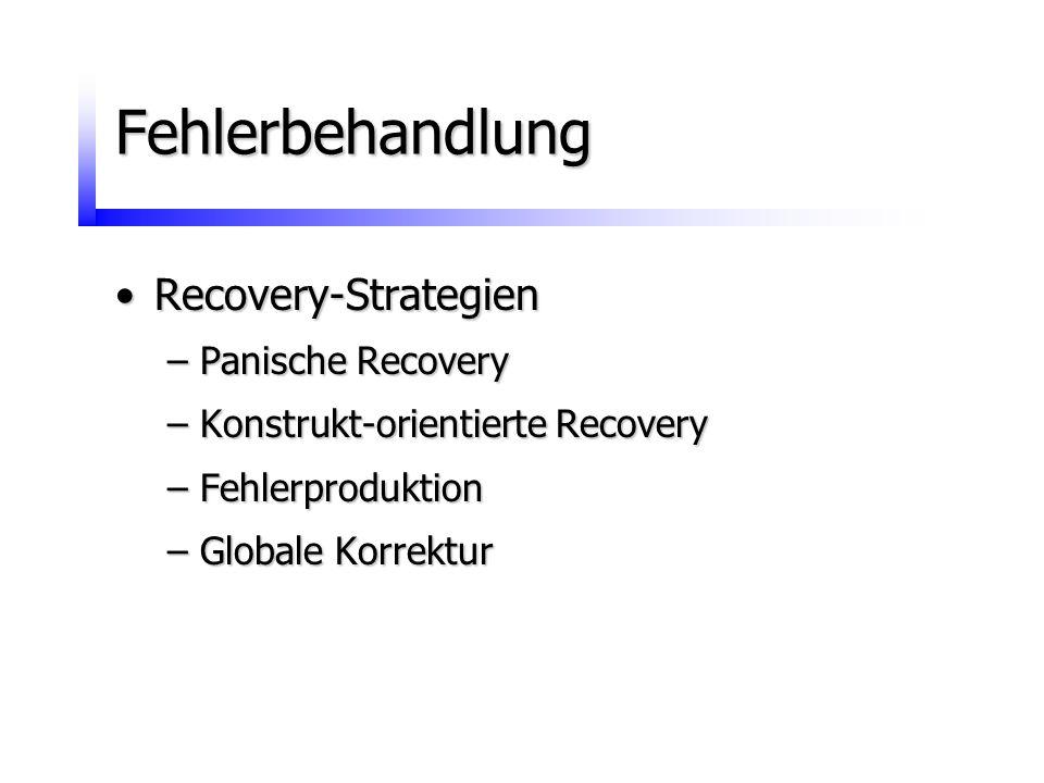 Fehlerbehandlung Recovery-Strategien Panische Recovery
