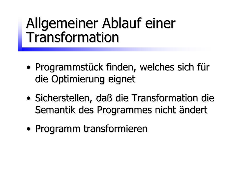 Allgemeiner Ablauf einer Transformation