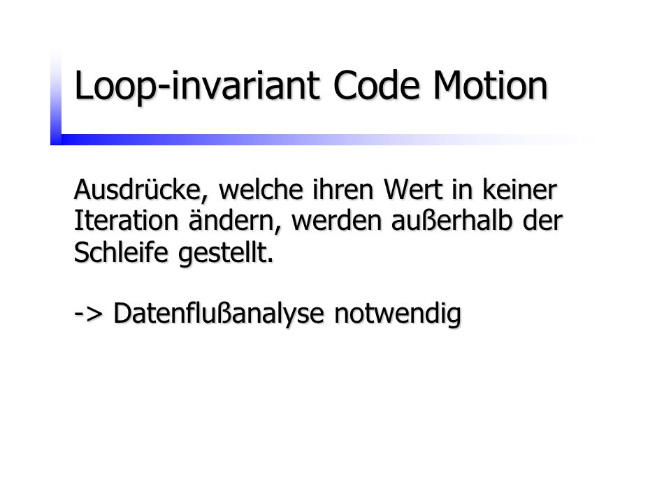 Loop-invariant Code Motion