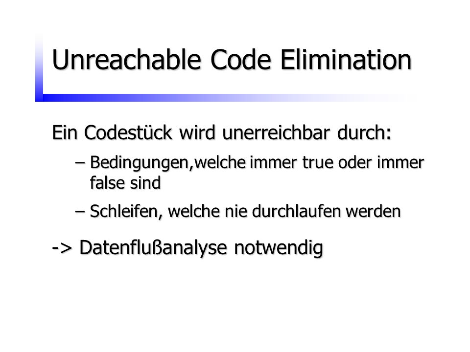 Unreachable Code Elimination