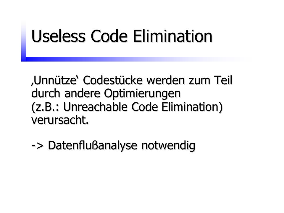 Useless Code Elimination
