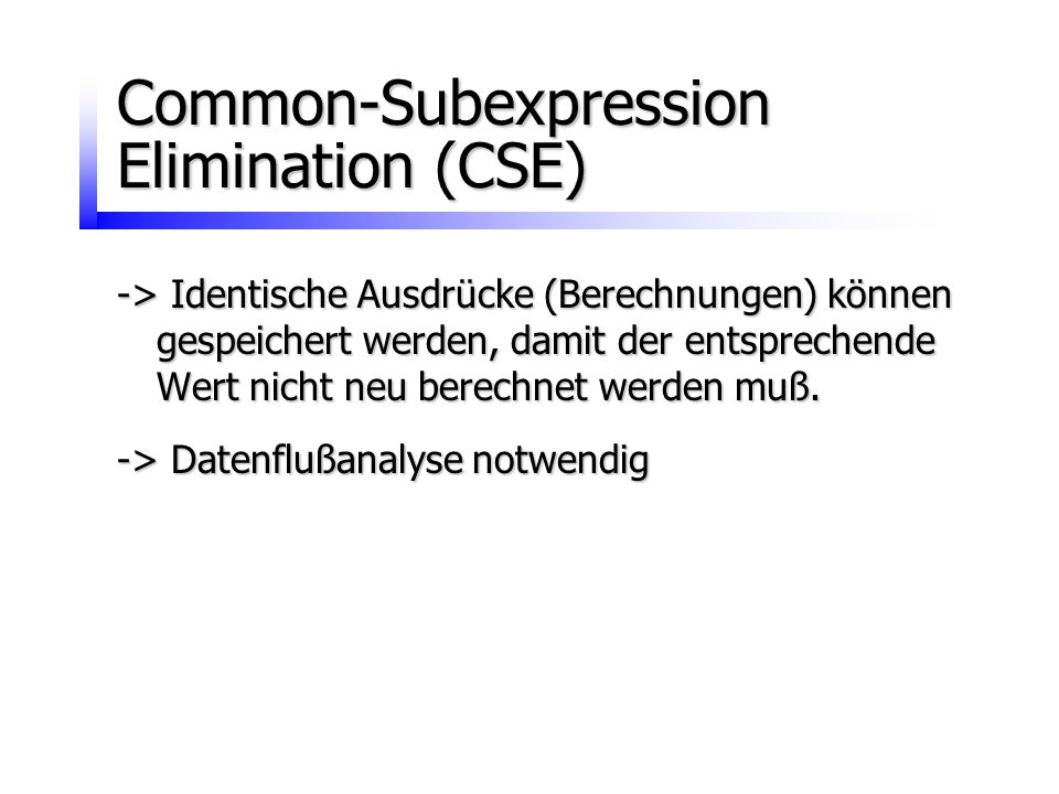 Common-Subexpression Elimination (CSE)