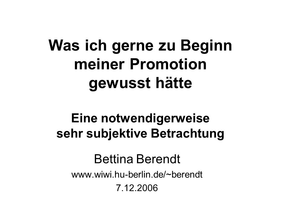 Bettina Berendt www.wiwi.hu-berlin.de/~berendt 7.12.2006