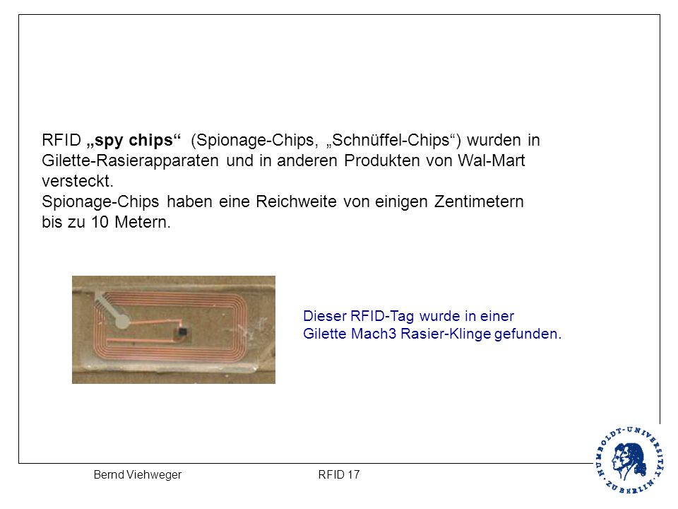 "RFID ""spy chips (Spionage-Chips, ""Schnüffel-Chips ) wurden in"