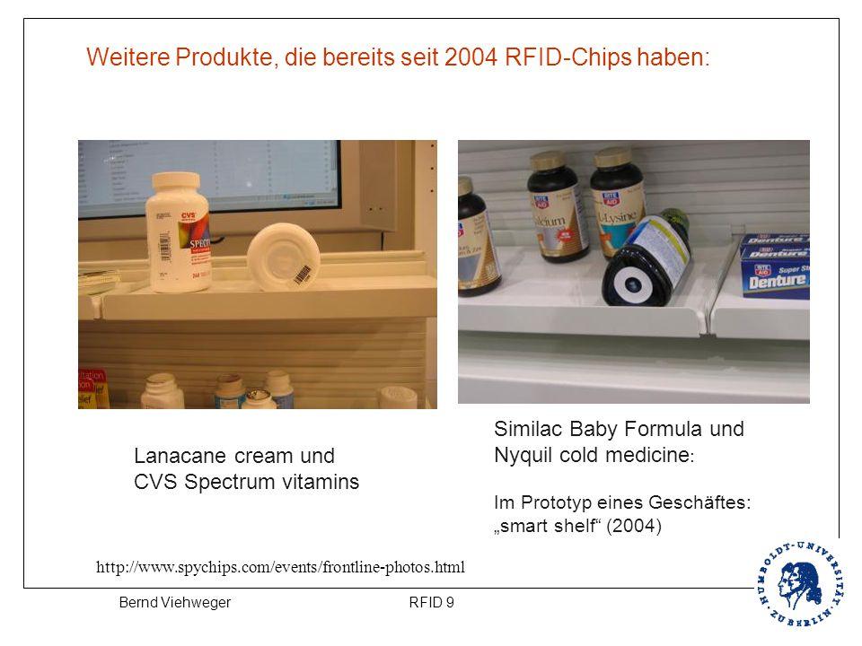 Weitere Produkte, die bereits seit 2004 RFID-Chips haben: