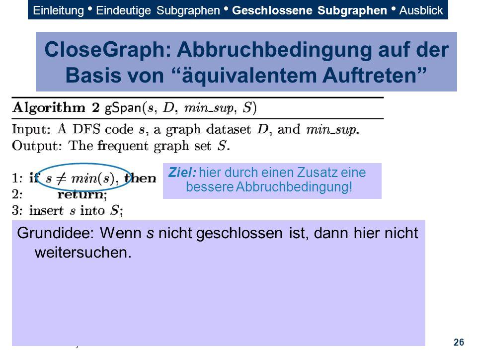 EinleitungEindeutige SubgraphenGeschlossene SubgraphenAusblick