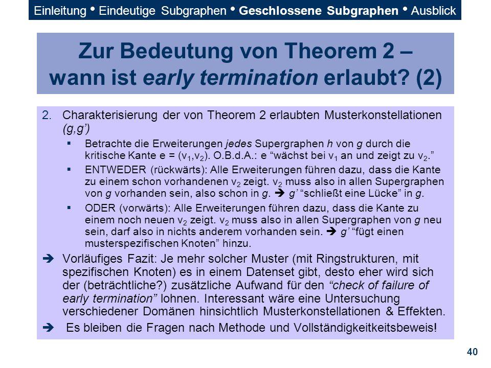 Zur Bedeutung von Theorem 2 – wann ist early termination erlaubt (2)