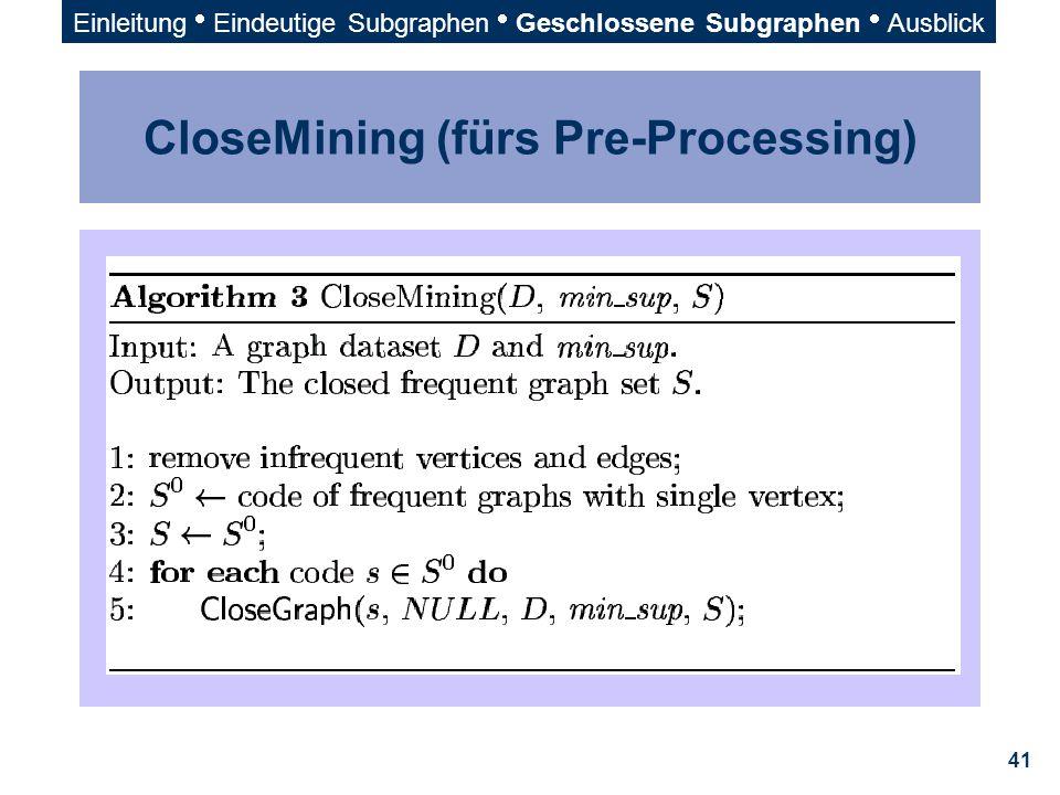 CloseMining (fürs Pre-Processing)