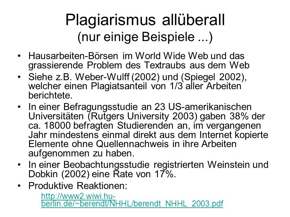 Plagiarismus allüberall (nur einige Beispiele ...)