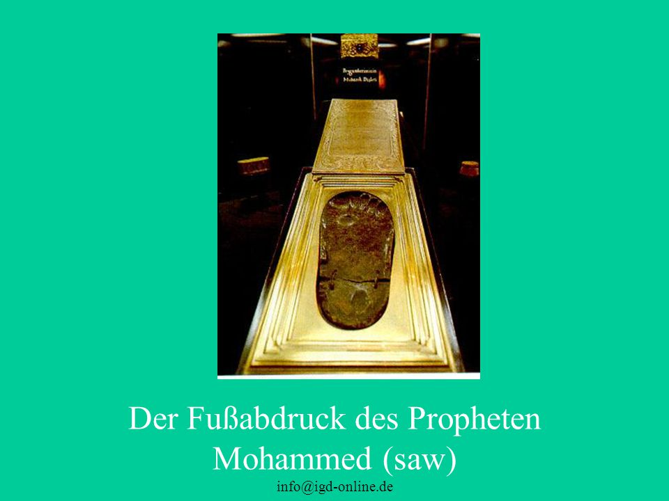 Der Fußabdruck des Propheten Mohammed (saw)
