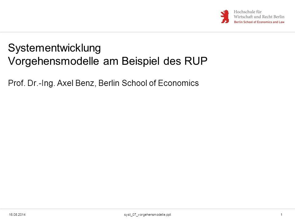 Systementwicklung Vorgehensmodelle am Beispiel des RUP