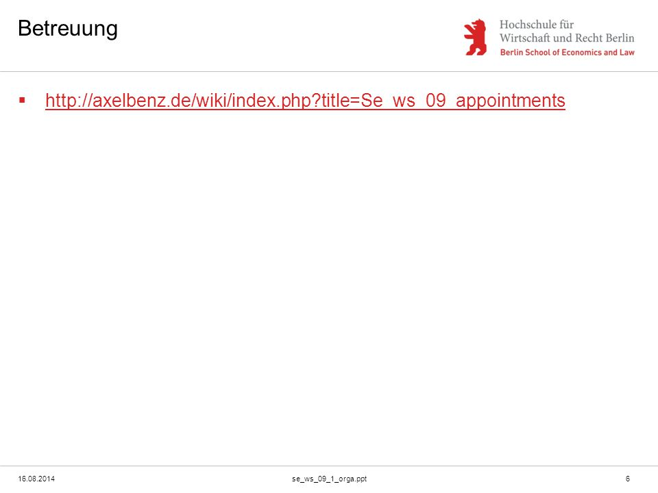 Betreuung http://axelbenz.de/wiki/index.php title=Se_ws_09_appointments.