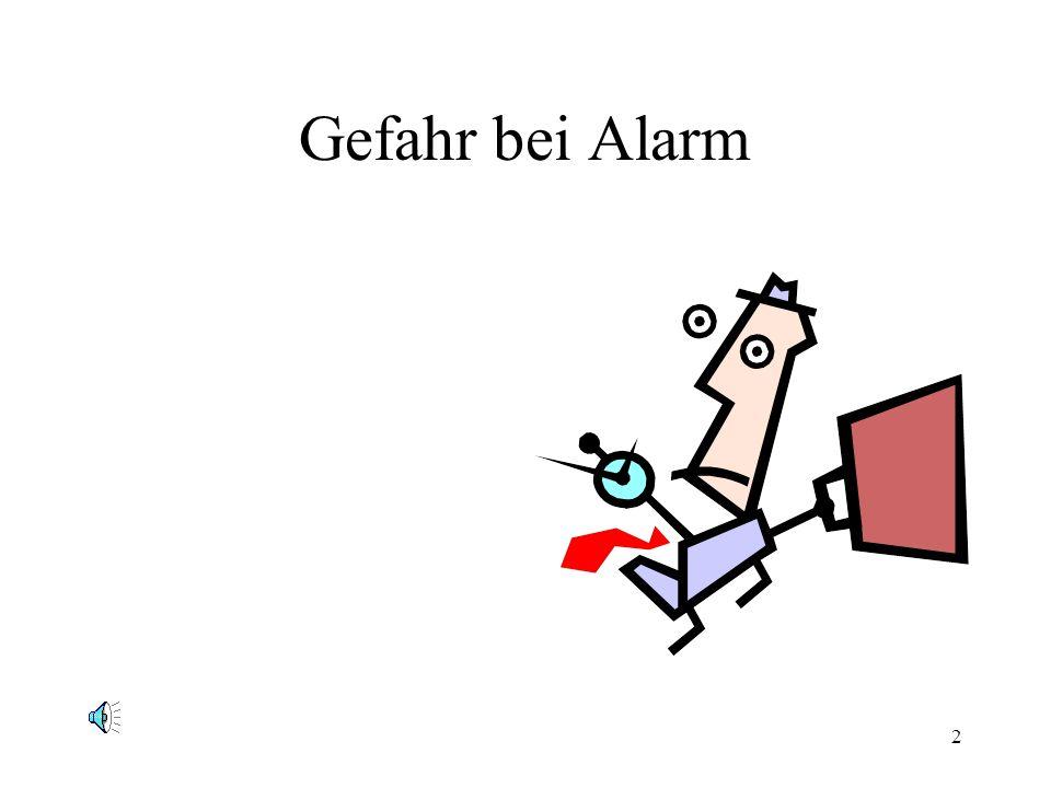 Gefahr bei Alarm
