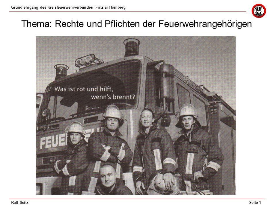 Thema: Rechte und Pflichten der Feuerwehrangehörigen