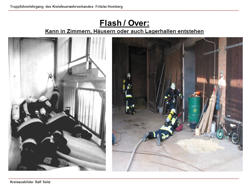 Flash / Over: Kann in Zimmern, Häusern oder auch Lagerhallen entstehen