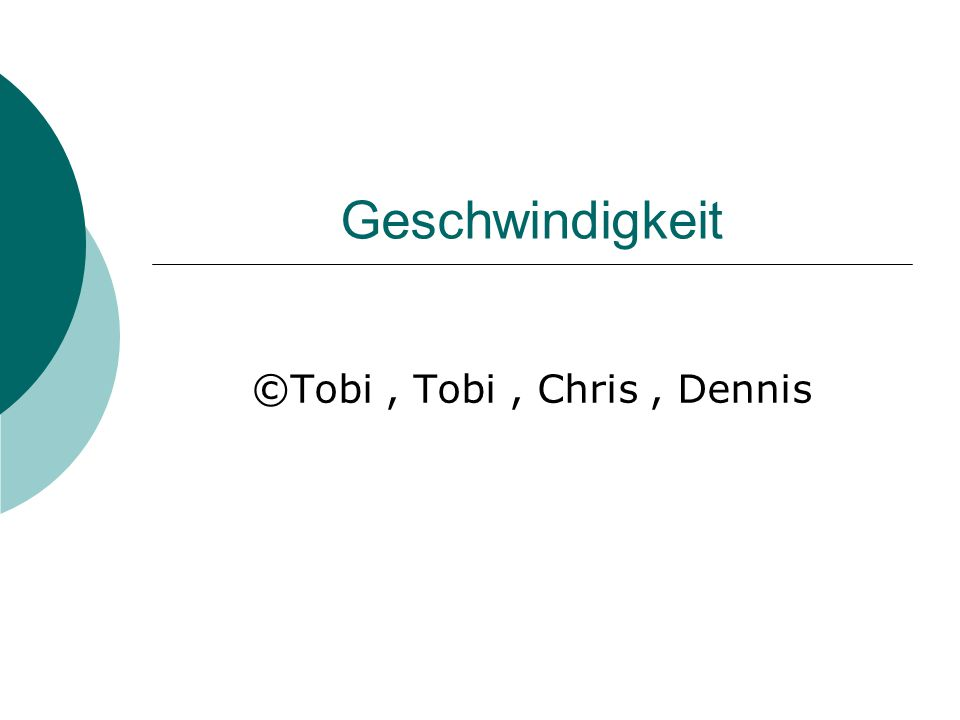 ©Tobi , Tobi , Chris , Dennis