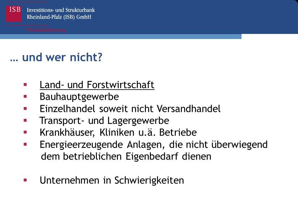 … und wer nicht Land- und Forstwirtschaft Bauhauptgewerbe