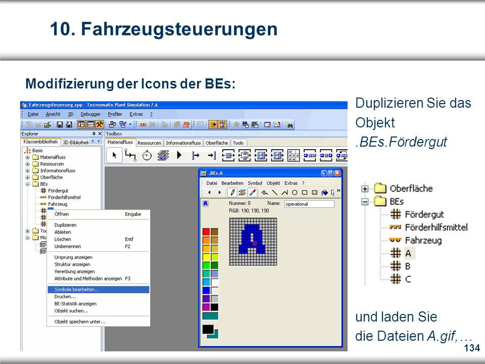 10. Fahrzeugsteuerungen Modifizierung der Icons der BEs: