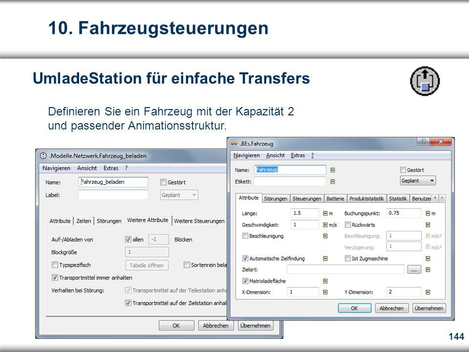 10. Fahrzeugsteuerungen UmladeStation für einfache Transfers